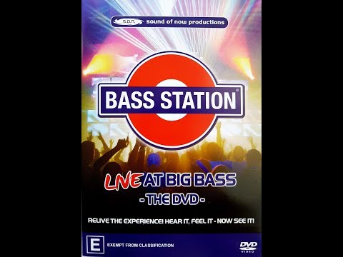 Bass Station Live At Big Bass -The DVD- 2005. Relive the experience. Hear it, feel it - now see it!