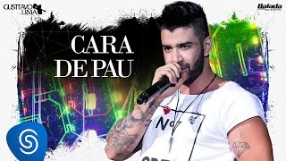 Gusttavo Lima - Cara de Pau - DVD 50 / 50 (Vídeo Oficial)