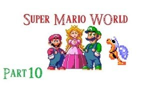 Super Mario World Part 10 / Mmmmm Chocolate