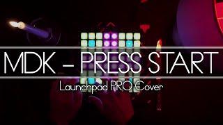 Скачать MDK Press Start Launchpad Cover