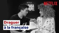APPRENDS À DRAGUER avec les acteurs de la Casa de Papel | Netflix France