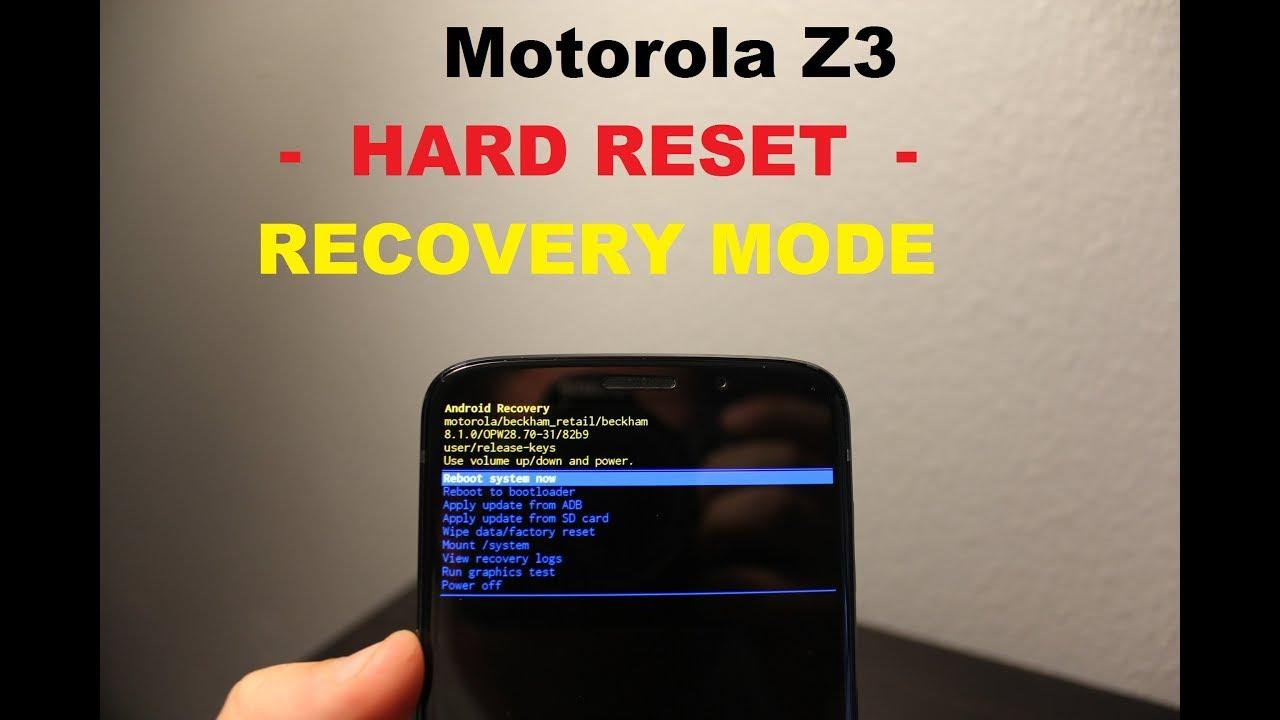 Motorola Z3 play :: Recovery MODE & HARD RESET