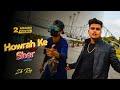 Howrah Ke Sher Rap song -  || Official Music Video || Inspire By Minaj Khan || khidderpore Basti