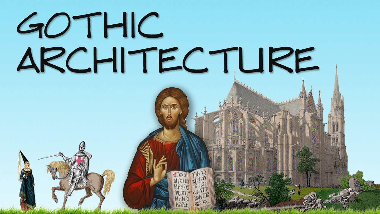 What Is Gothic Architecture