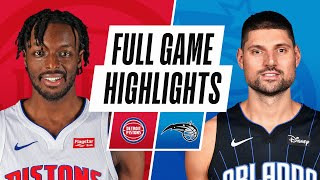 PISTONS at MAGIC | FULL GAME HIGHLIGHTS | February 21, 2021