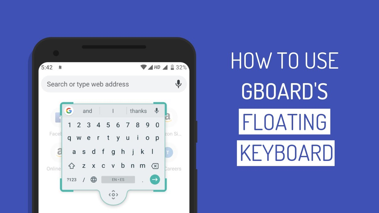 How to Activate & Use Floating Keyboard Feature in Gboard