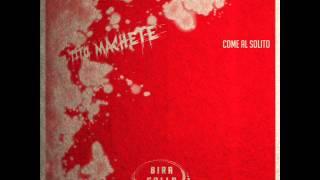 Tito Machete - 03 - Come al solito