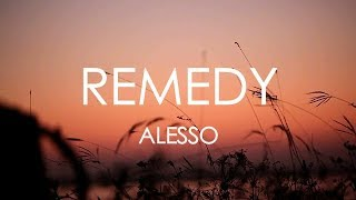 REMEDY ‒ Alesso ft.Conor Maynard [Lyrics]