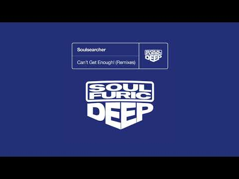 Soulsearcher 'Can't Get Enough!' (Angelo Ferreri Extended Vocal Mix)