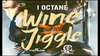I-Octane - Wine And Jiggle - Seanizzle Records - Sept 2013
