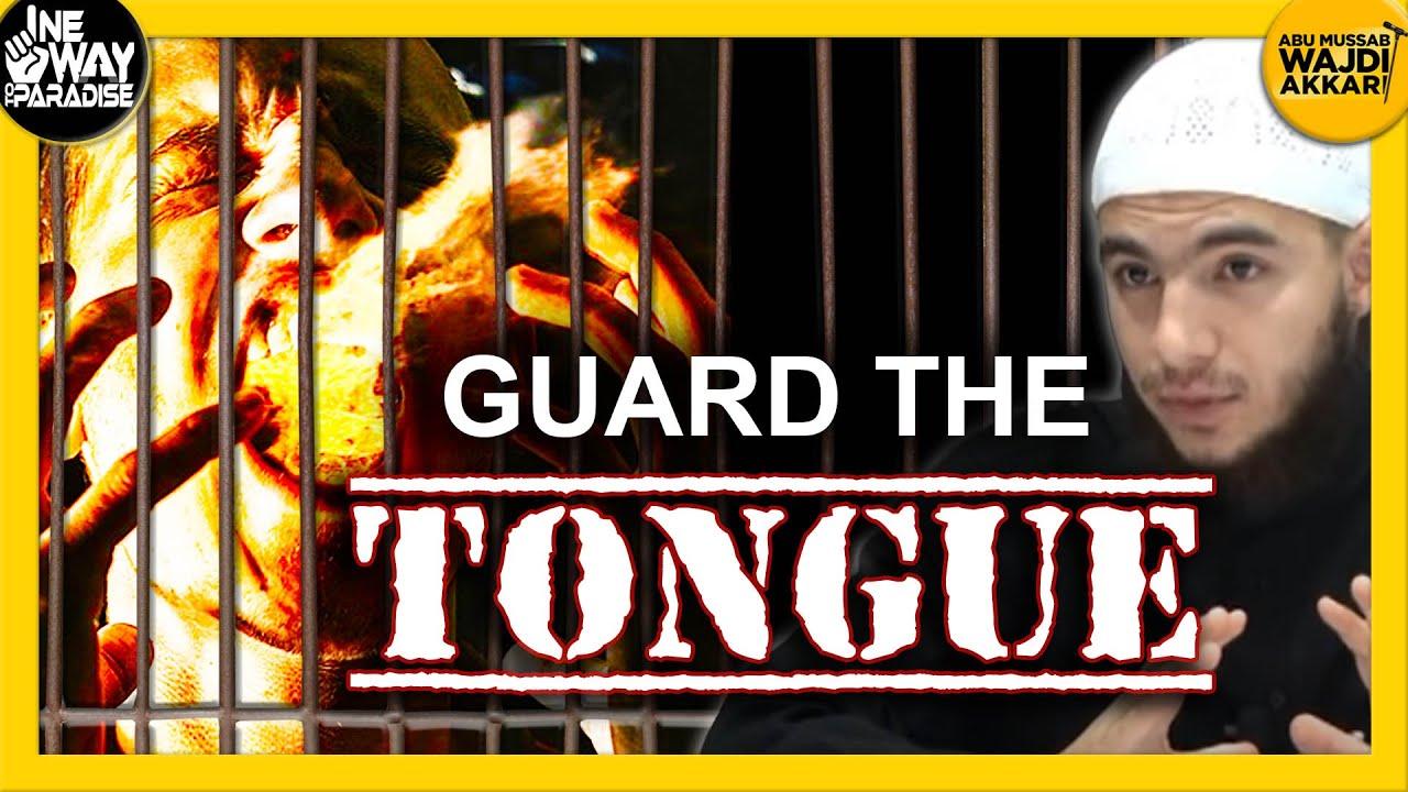 What is Between the Jaws, Restrain It (Guard the Tongue) | Abu Mussab Wajdi Akkari