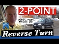 How to Do A 2-Point Reverse Turn | Road Test Smart