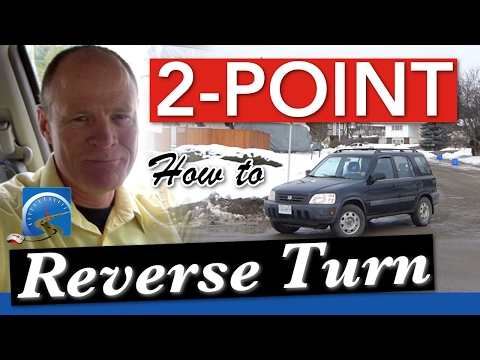 How To Do A 2-Point Reverse Turn OR Back Around A Corner