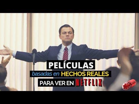 Películas basadas en hechos reales #Netflix | 2018