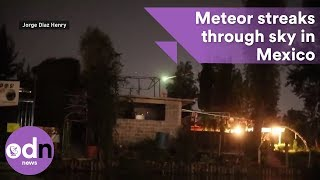 Incredible moment meteor streaks through sky in Mexico