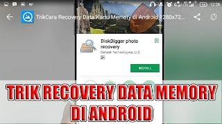 Trik dan Cara Recovery Data Kartu Memory di Android