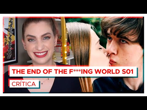 THE END OF THE F***ING WORLD vale a pena? | Crítica