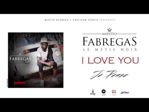 Fabregas Métis Noir - I Love You ( Audio )