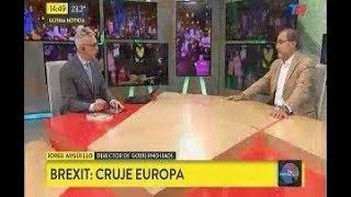 BREXIT: Cruje Europa. Jorge Argüello en TN Internacional