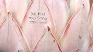 Billy Paul - Your Song (2001 remix)