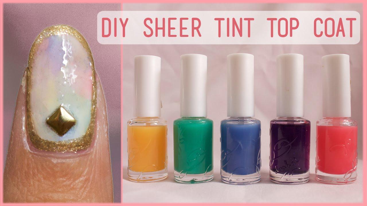 DIY Sheer Tint Top Coat | OPI Sheer Tint Dupe! - YouTube
