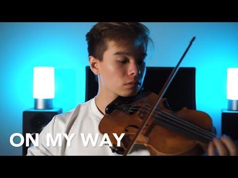 On My Way - Alan Walker, Sabrina Carpenter & Farruko - Cover (Violin) by Alan Fariko