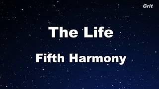 The Life - Fifth Harmony Karaoke 【No Guide Melody】 Instrumental