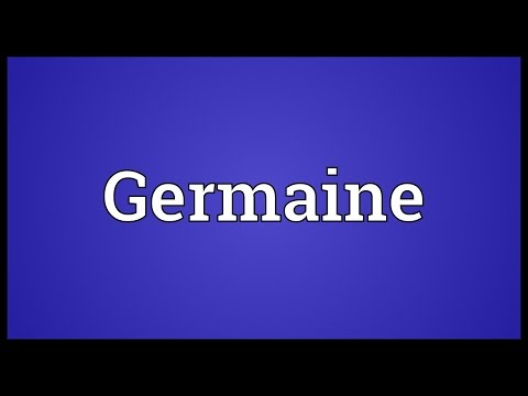 Germaine Meaning