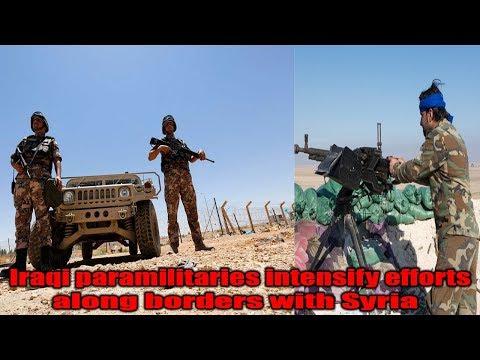 Iraqi paramilitaries intensify efforts along borders with Syria || World News Radio