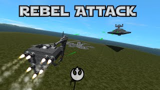KSP - Star Wars Rebel Attack
