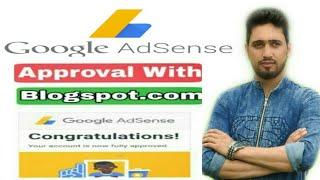 Gambar cover How TO Get Adsense Approval with Blogspot.com / Earn Money With BLogger Without Domain/and Hosting