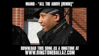 Maino ft. Young Jeezy and T-Pain - All The Above REMIX [ New Video + Lyrics + Download ]