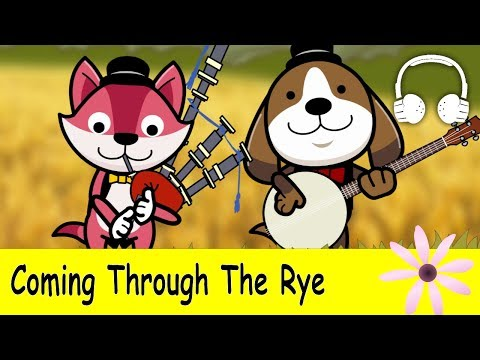 Coming Through The Rye (Comin' Thro' The Rye)  | Family Sing Along - Muffin Songs