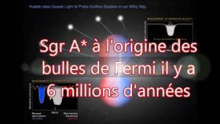 Sgr A* à l'origine des bulles de Fermi il y a 6 millions d'années