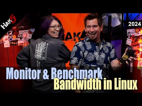 Monitor and Benchmark Bandwidth in Linux - Hak5 2024