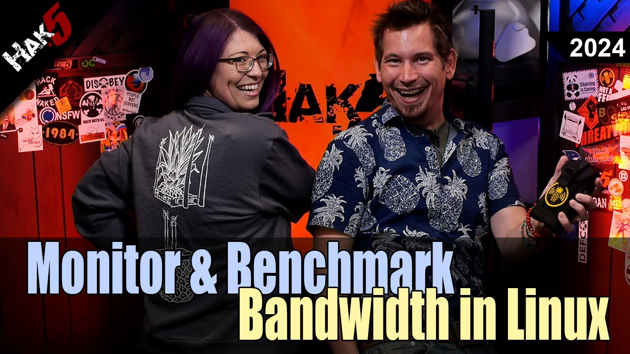 Hak5 2024 – Monitor and Benchmark Bandwidth in Linux | Technolust