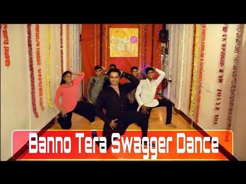 BANNO TERA SWAGGER !  Tanu Weds Manu Returns ! Paul's Dance Station !