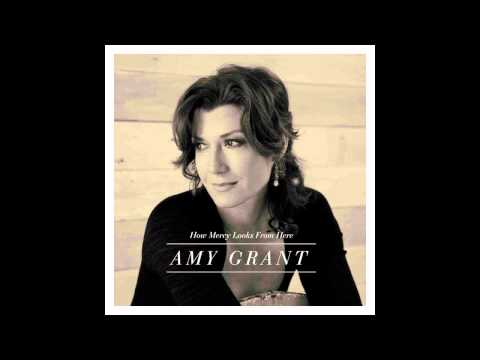 Amy Grant - CD How Mercy Looks From Here 2013