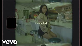 Kiana Ledé - Cancelled. (Lyric Video)