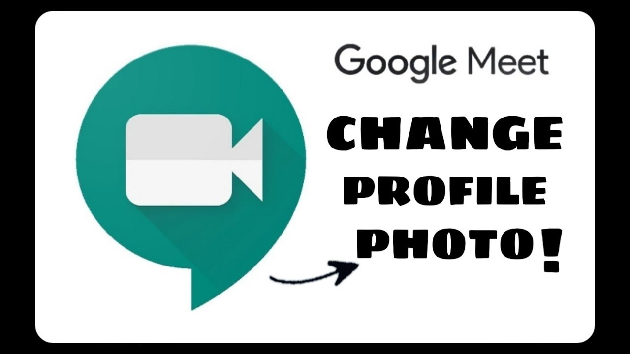THIS IS HOW WE CHANGE GOOGLE MEET PROFILE PICTURE ...
