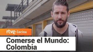 Comerse el Mundo: Colombia | RTVE Cocina