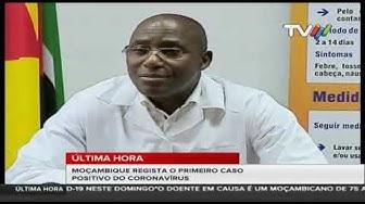 ÚLTIMA HORA: MOÇAMBIQUE REGISTA O PRIMEIRO CASO POSITIVO DO CORONAVÍRUS