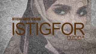 Ozoda - Alloh Akbar (Istigfor) [ Official Music Video 2019 ]