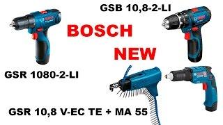 Новинки серии 10.8 Bosch GSB 10,8-2-LI Bosch GSR 1080-2-LI Bosch GSR 10,8 V-EC TE + MA 55