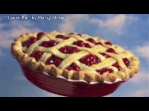 I Love Pie by Marcy Marxer