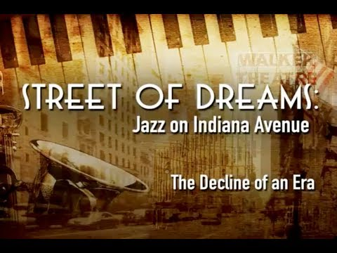 Street of Dreams:  Jazz on Indiana Avenue - The Decline of an Era