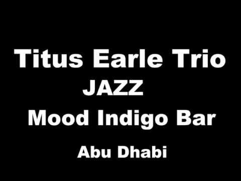 Abu Dhabi Jazz @ Mood Indigo Bar 2014