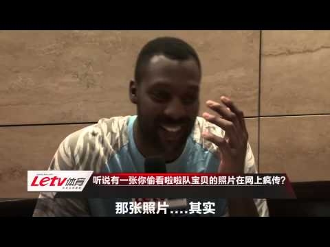 Exclusive LeTV interview with Andray Blatche in China