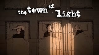 The Town of Light - Launch Trailer