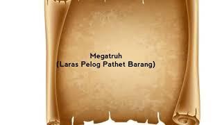 Tembang Macapat Megatruh - (Laras Pelog Pathet Barang)